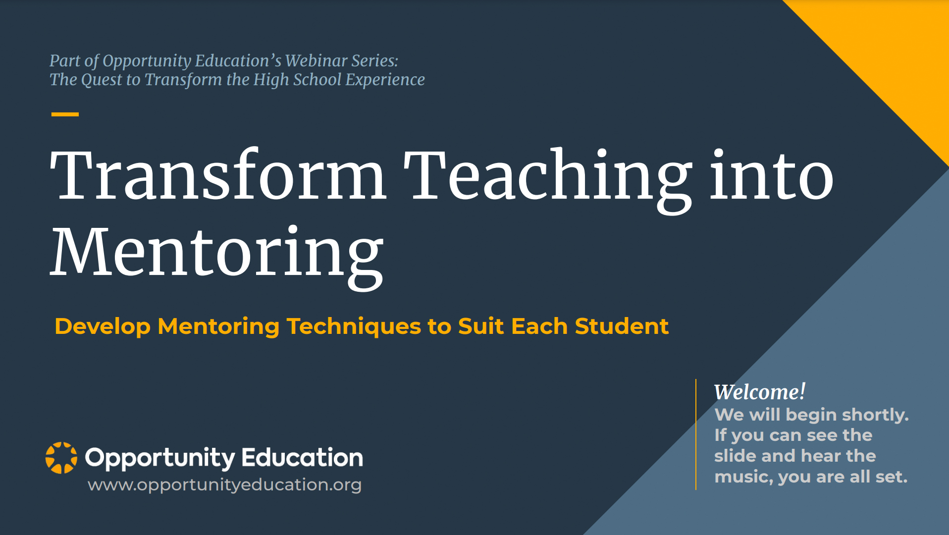 """The cover of the slide presentation for the webinar """"Transform Teaching into Mentoring."""""""