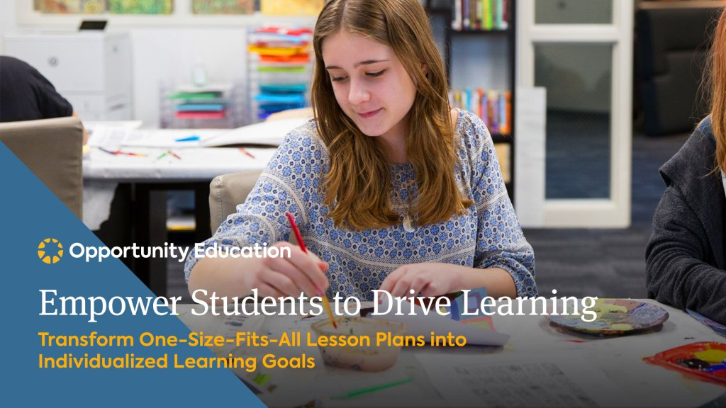 Join Opportunity Education to learn how to transform one-size-fits-all goals into differentiated planning at your high school.