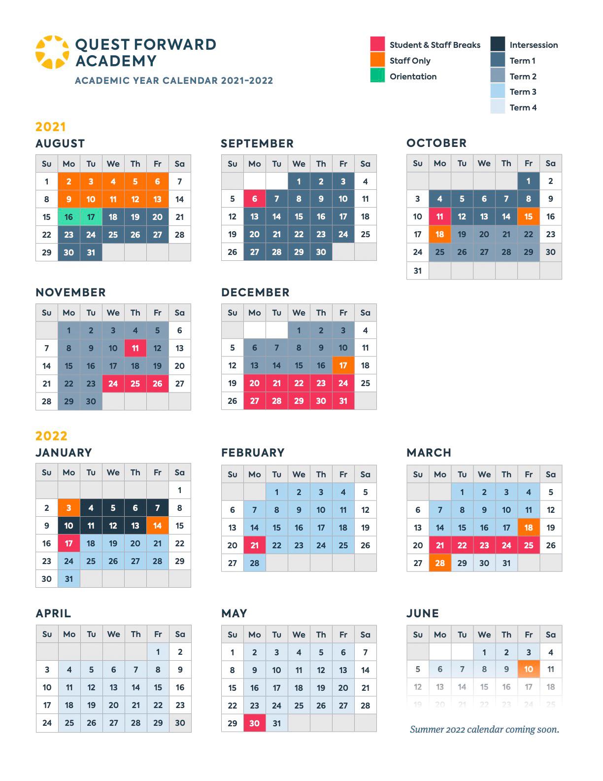 The Quest Forward Academy Academic Year Calendar for August 2021 through June 2022.