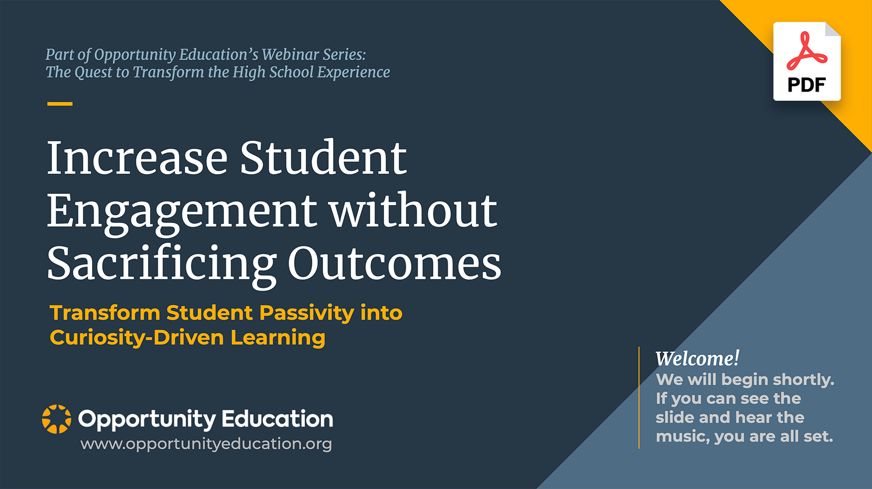 """The cover of the slide deck for Opportunity Education's webinar, """"Increase Student Engagement Without Sacrificing Outcomes."""""""